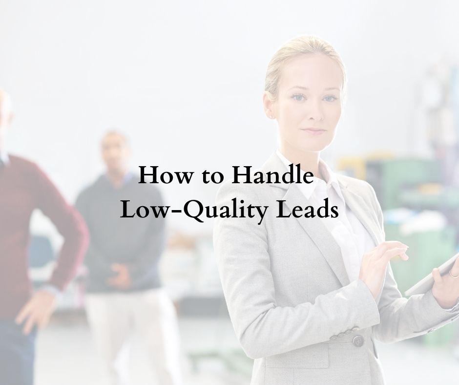 low-quality leads digital marketing